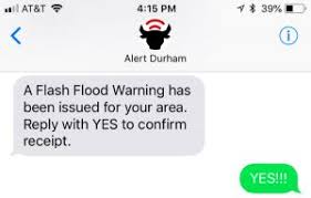 Confirm Of Receipt If Youre Perplexed By The Durham Alerts Reply Yes To