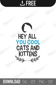 It includes every svg file set in my shop, plus future releases for free! Hey All You Cool Cats And Kittens Svg Cut Files Free Download Bundlesvg