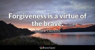 Brave Quotes Classy Brave Quotes BrainyQuote