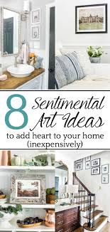 sentimental art ideas a list of ways to add meaning to your walls inexpensively with