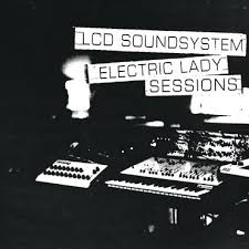 <b>LCD Soundsystem</b> - Electric Lady Sessions - LPx2 – Rough Trade