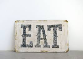 eat metal sign junk gypsy co