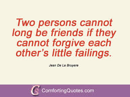 Quotes About Friendship And Forgiveness Quotes About Friendship And Forgiveness Fascinating Design Custom 27