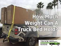 How Much Weight Can A Pickup Truck Bed Hold?