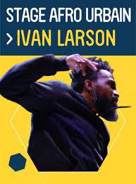 AFRO URBAIN avec IVAN LARSON AfroMundo