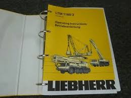 Details About Liebherr Ltm 1160 2 Mobile Crane Owner Operator Service Maintenance Manual