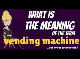 Vending Machine Meaning In Hindi Extraordinary What Is VENDING MACHINE VENDING MACHINE Meaning How Do VENDING