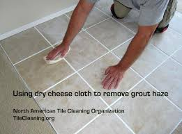 how to clean grout haze least aggressive most methods cleaning residue from slate tile