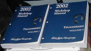 accessories 2002 2003 2004 2005 ford thunderbird manuals ford workshop manuals for the 2002 thunderbird 2 volume set