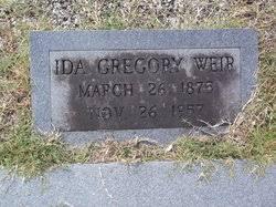 Ida Gregory Weir (1875-1957) - Find A Grave Memorial