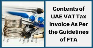 Contents Of Uae Vat Tax Invoice As Per The Guidelines Of Fta ...