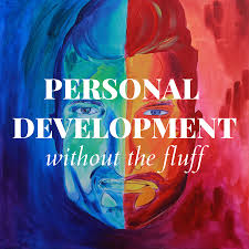 Personal Development Without The Fluff