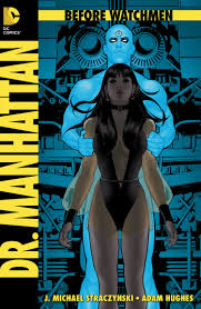 before watchmen hardcovers review part the kansan of all the before watchmen titles before watchmen dr manhattan is the one that most captures the themes of the character from the original