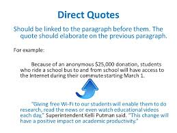 Direct Quotes Direct Quotes And Transitions Direct Quotes Should Be Linked To The