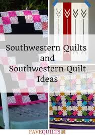 900+ Free Quilting Patterns | FaveQuilts.com & 13 Southwestern Quilts and Southwestern Quilt Ideas Adamdwight.com