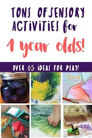 Over 65 Sensory Activities for 1 Year Olds (Over Ideas!)