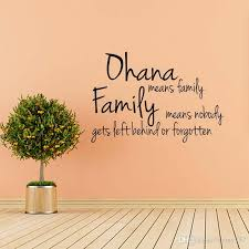 Ohana Means Family Quote Fascinating For Ohana Means Family Means Nobody Gets Wall Removable Decal Vinyl