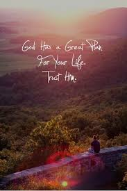 Daily God Quotes Inspiration Life Quotes God Has A Great Plan