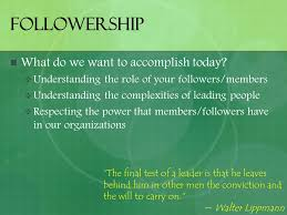 followership karin klinger baylor university followership what do  3 followership