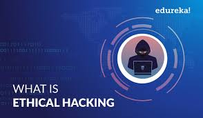 What Is Ethical Hacking What Is Ethical Hacking Ethical Hacking Fundamentals Edureka