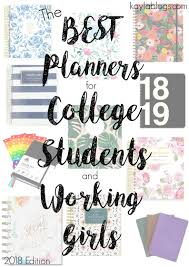 Best Academic Planner For College Students The Best Planners For College Students And Working Girls 2018 Edition