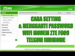 Hampir sama dengan pengaturan wifi pada modem. Cara Setting Dan Mengganti Password Modem Zte F609 Telkom Indihome Terbaru 2018 Youtube