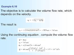 using the continuing equation compute the volume flow rate