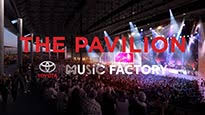 The Pavilion At Toyota Music Factory Irving Tickets
