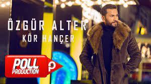 Özgür Alter - Kör Hançer - (Official Lyric Video) - Dailymotion Video