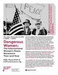 dangerous women the international women s peace movement then and now nov 8 uic