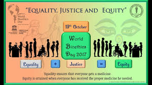 equality justice and equity world bioethics day essay by equality justice and equity world bioethics day 2017 essay by raman dhungel