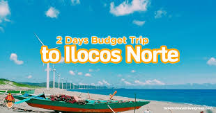 How To Budget For A Trip 2 Days Budget Trip To Ilocos Norte Diy Travel Guide Series