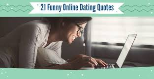 "Funny Dating Quotes Classy 48 ""Funny"" Online Dating Quotes From Experts Memes"