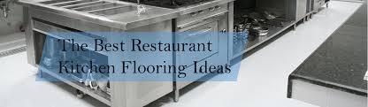 the best restaurant kitchen flooring ideas a design for your floor plan