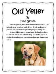 old yeller book report and lapbook this story takes place in the wild frontier of texas the father is away on a long cattle drive
