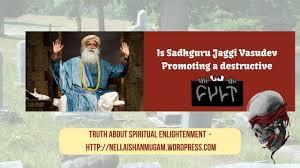 Why Do I Criticize Sadhguru Jaggi Vasudev Shanmugams Blog
