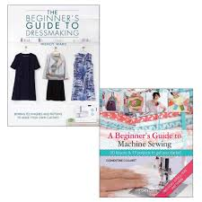 Books About Fashion Design Beginners Beginners Guide To Machine Sewing Dressmaking 2 Books