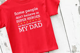 Make You Shirt Make Your Own Super Hero Dad T Shirt For Kids Love Grows Wild