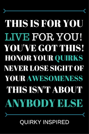 Self Acceptance Quotes Cool Self Acceptance Quotes 48 Kick Ass Quotes To Perk Your Day Up