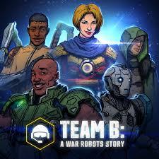 Team B: A War Robots Story