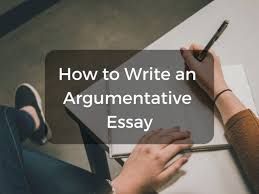 Simple 5 Paragraph Essay Examples How To Write An Argumentative Essay Step By Step Owlcation