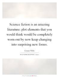 Plot Elements Science Fiction Is An Amazing Literature Plot Elements That