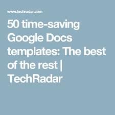 50 Time Saving Google Docs Templates Eds Cheap Remedies