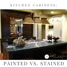 Kitchen Cabinets Painted Vs Stained Curt Hofer Associates