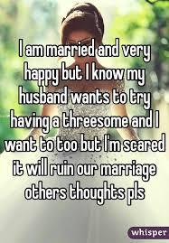 My husband wants a threesome