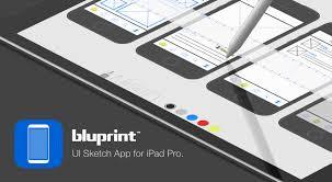 Ipad Design Sketch Meet Bluprint A Ui Sketch App For Ipad Pro Lsd Lab