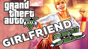 GTA V How to get a Girlfriend and have Sex YouTube