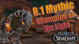 Champion Of The Light Battle For Dazalalor Champion Of The Light Mythic Raid Testing W Logs And Thoughts Warlock Pov
