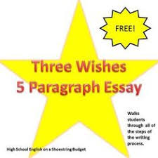 a level rubric for essay writing includes the following areas  3 wishes 5 paragraph essay using writing process