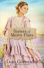 Sisters Of Mercy Flats Lori Copeland 40 Amazon Books Beauteous Uff I Have No Sister I Need A Sister
